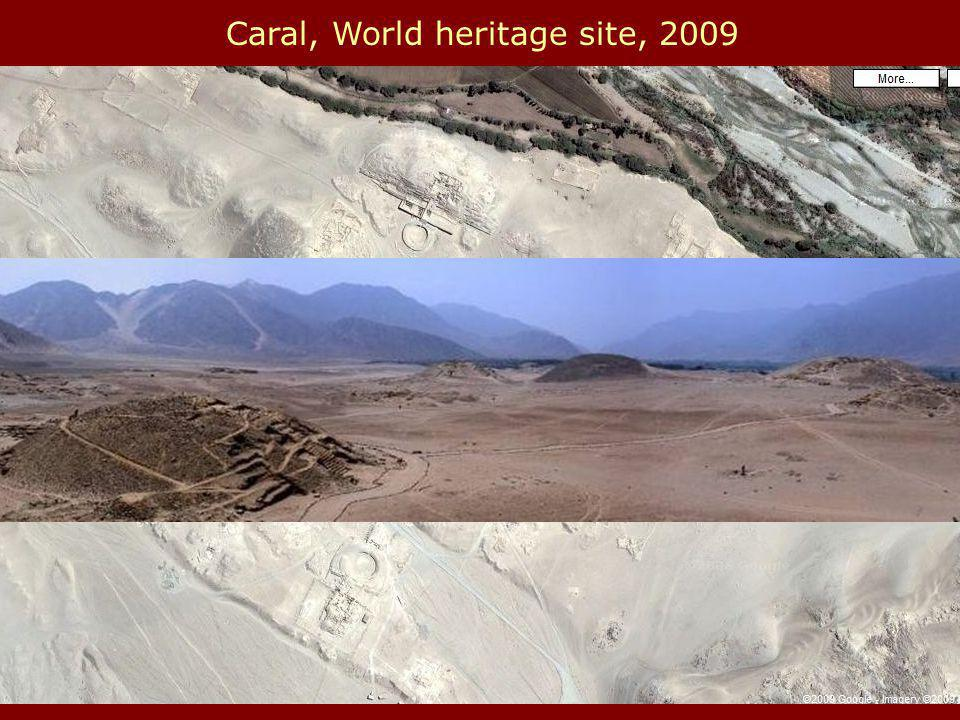 Caral, World heritage site, 2009