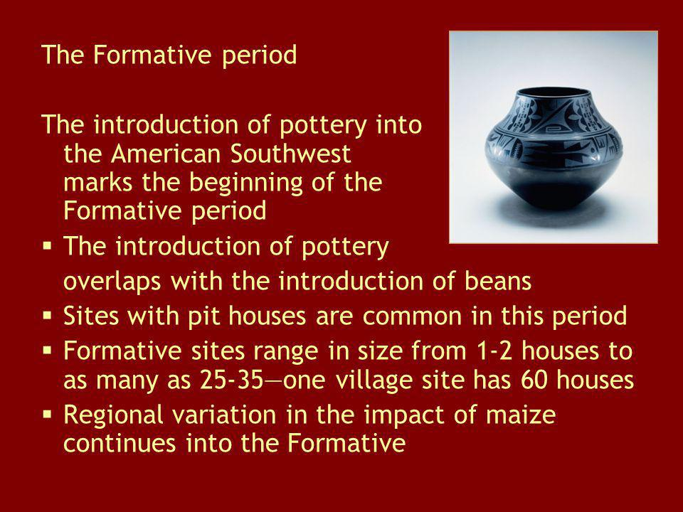 The Formative period