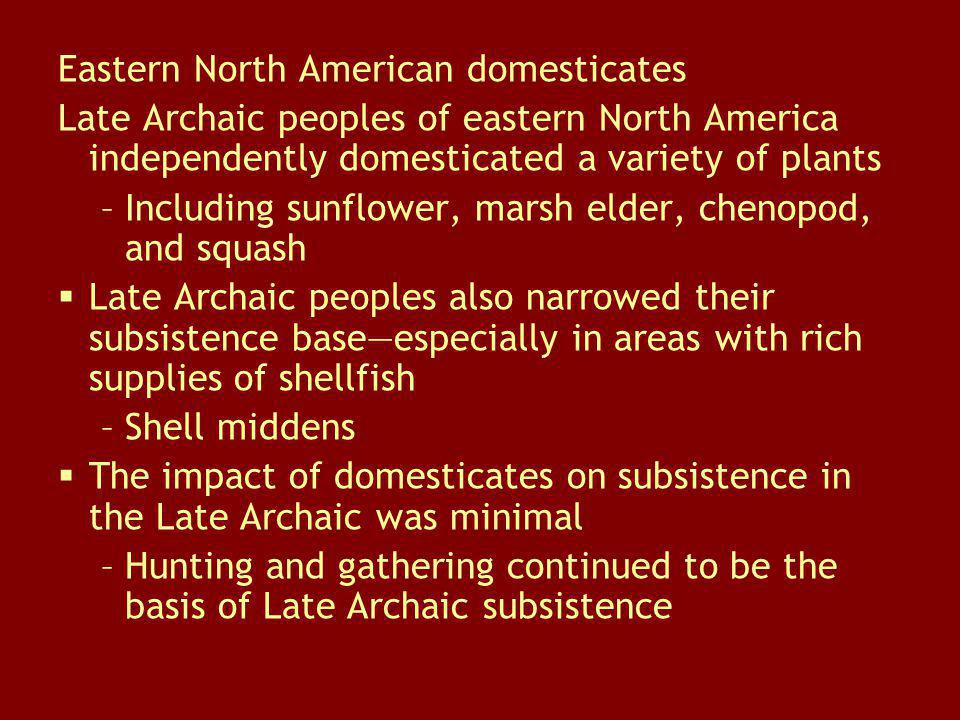 Eastern North American domesticates