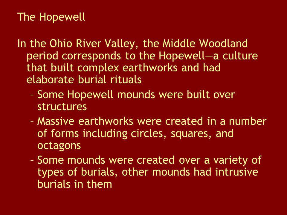 The Hopewell