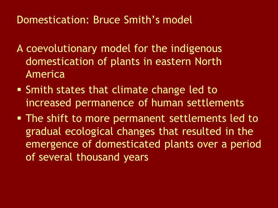 Domestication: Bruce Smith's model