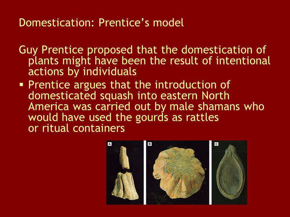 Domestication: Prentice's model