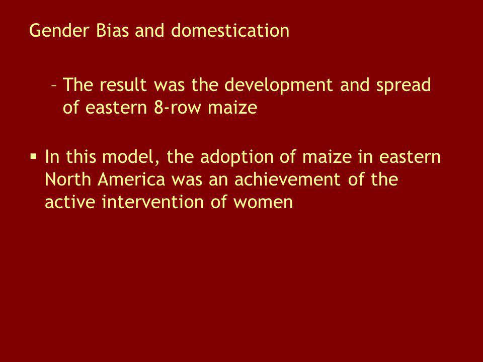 Gender Bias and domestication