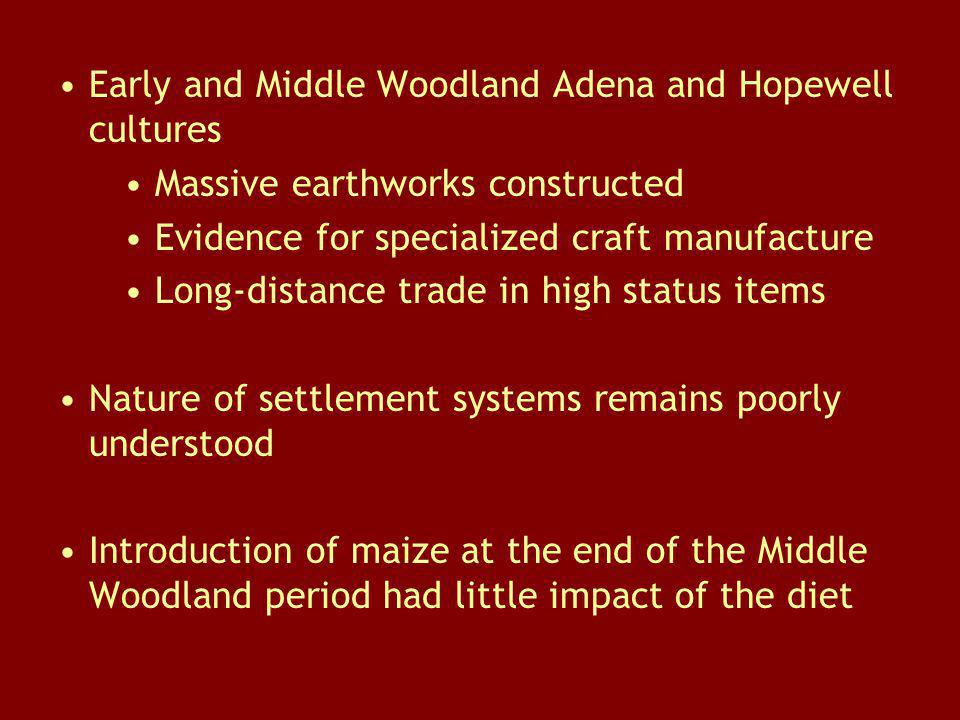 Early and Middle Woodland Adena and Hopewell cultures