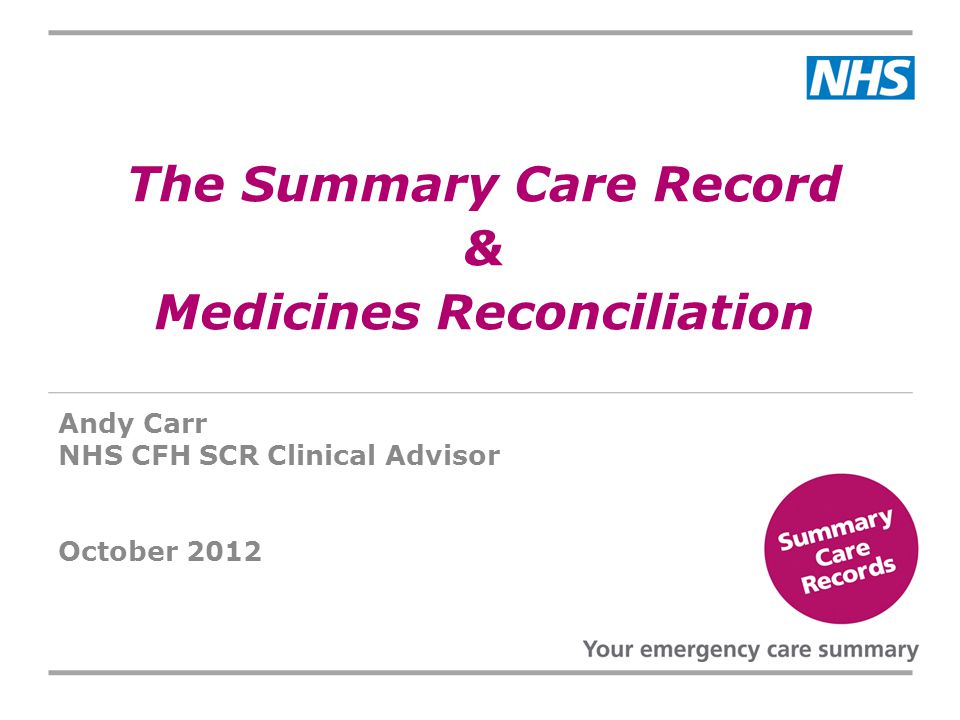 The Summary Care Record & Medicines Reconciliation