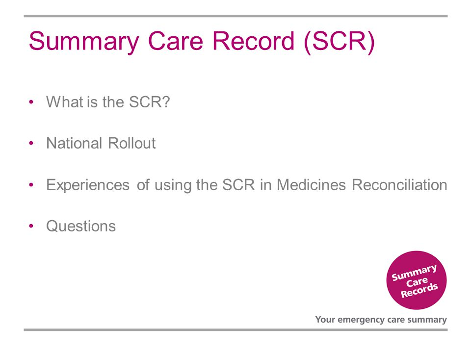 Summary Care Record (SCR)