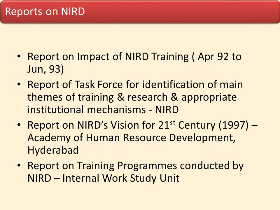 Report on Impact of NIRD Training ( Apr 92 to Jun, 93)