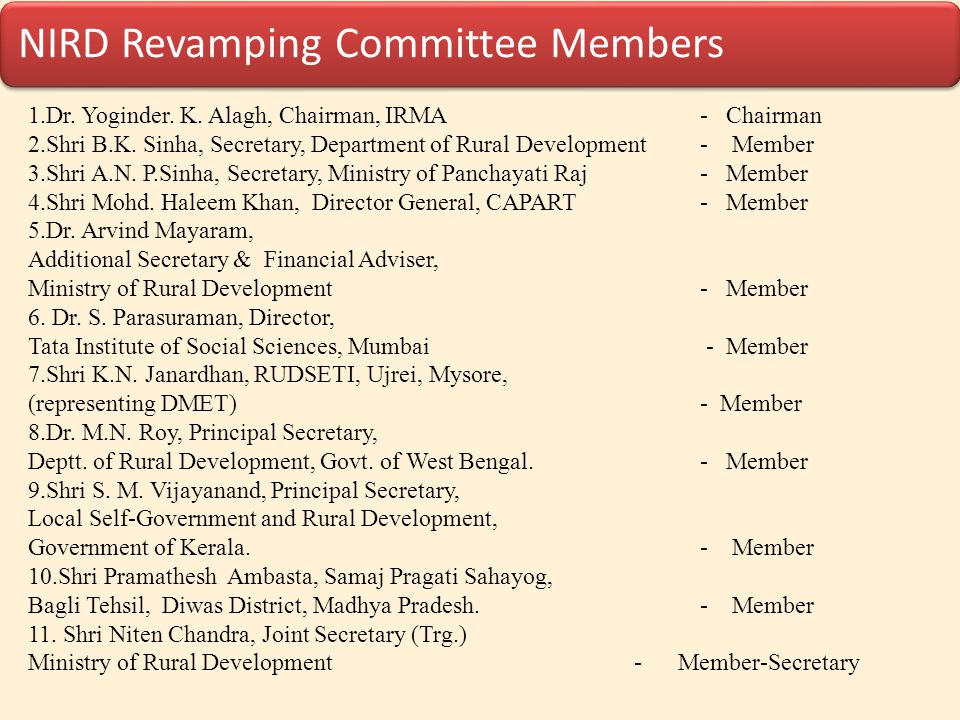 1.Dr. Yoginder. K. Alagh, Chairman, IRMA - Chairman