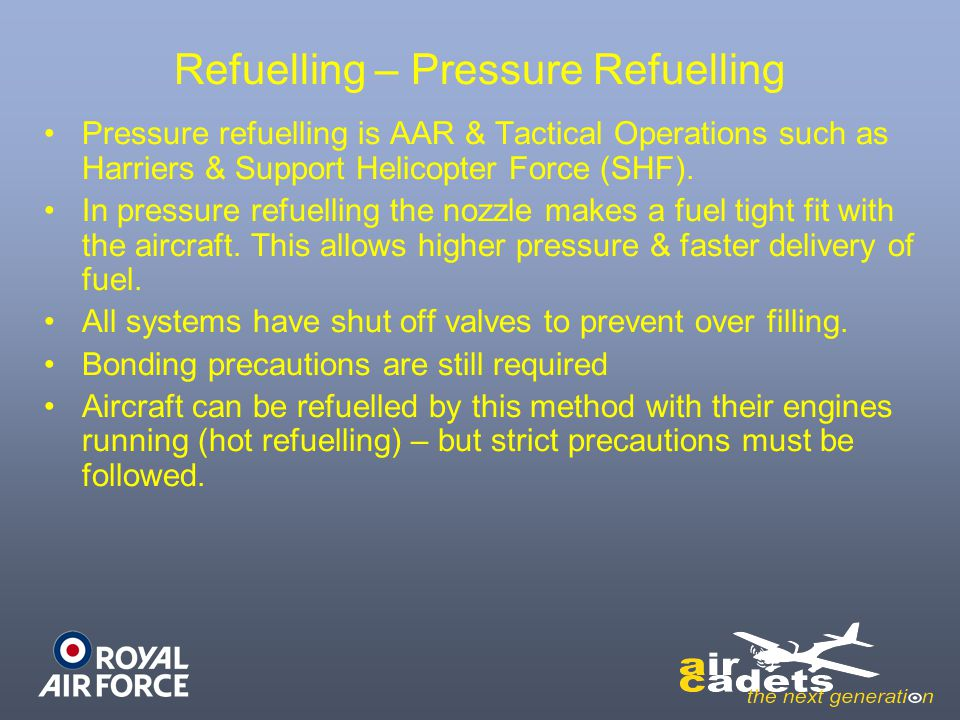 Refuelling – Pressure Refuelling