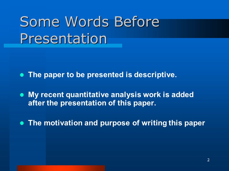 Some Words Before Presentation
