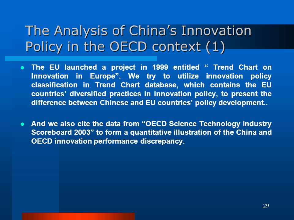 The Analysis of China's Innovation Policy in the OECD context (1)