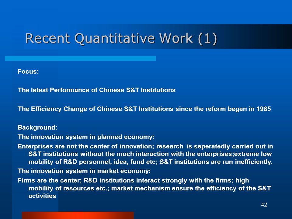 Recent Quantitative Work (1)