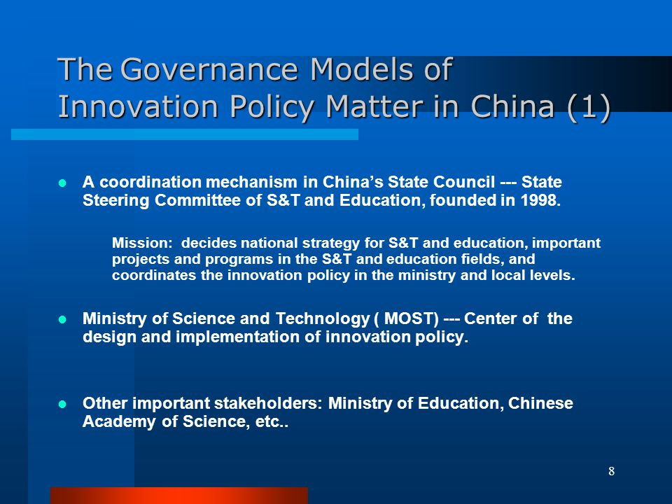 The Governance Models of Innovation Policy Matter in China (1)