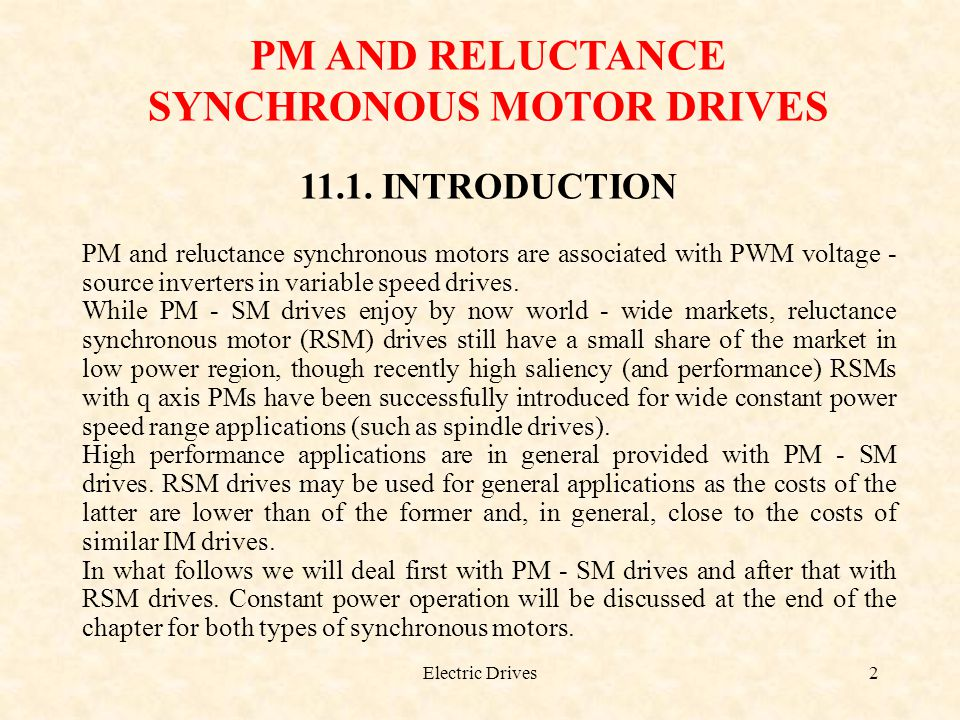 PM AND RELUCTANCE SYNCHRONOUS MOTOR DRIVES