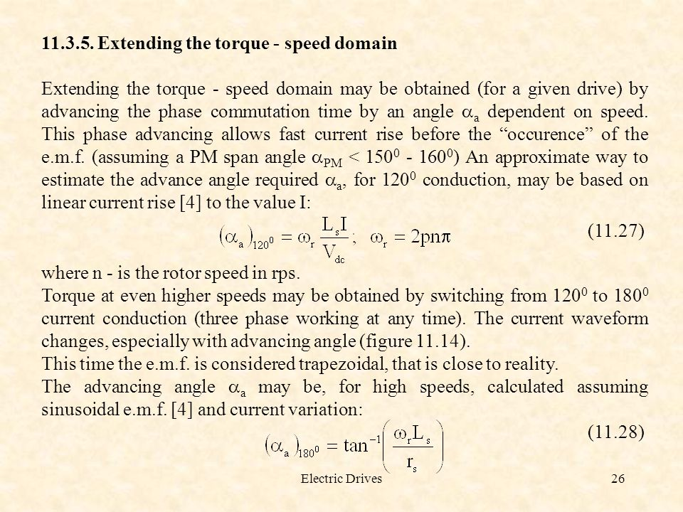 Extending the torque - speed domain