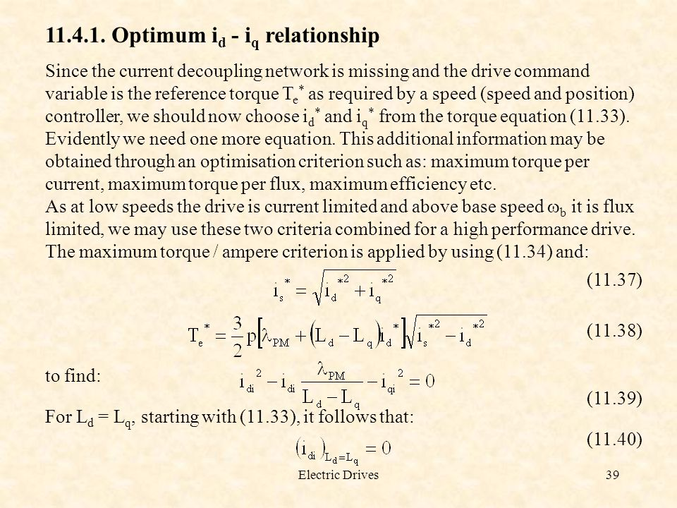 Optimum id - iq relationship