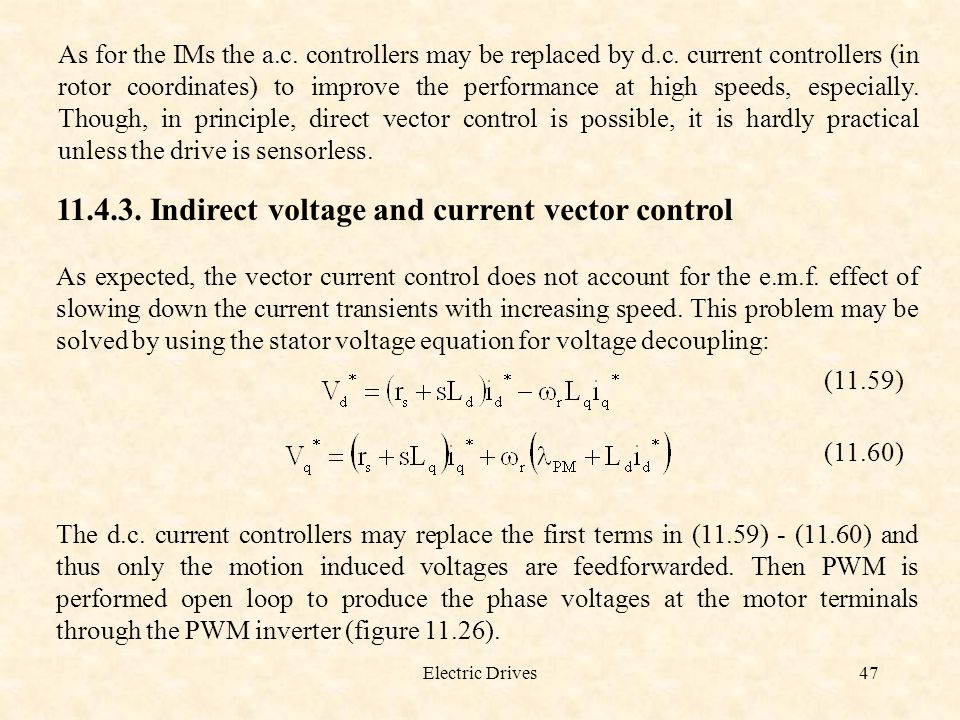Indirect voltage and current vector control