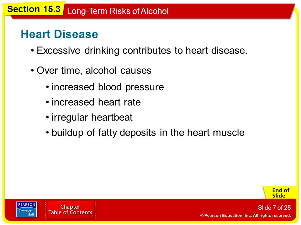 Heart Disease Excessive drinking contributes to heart disease.