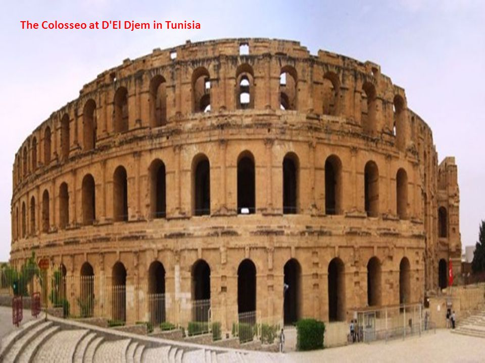 The Colosseo at D El Djem in Tunisia