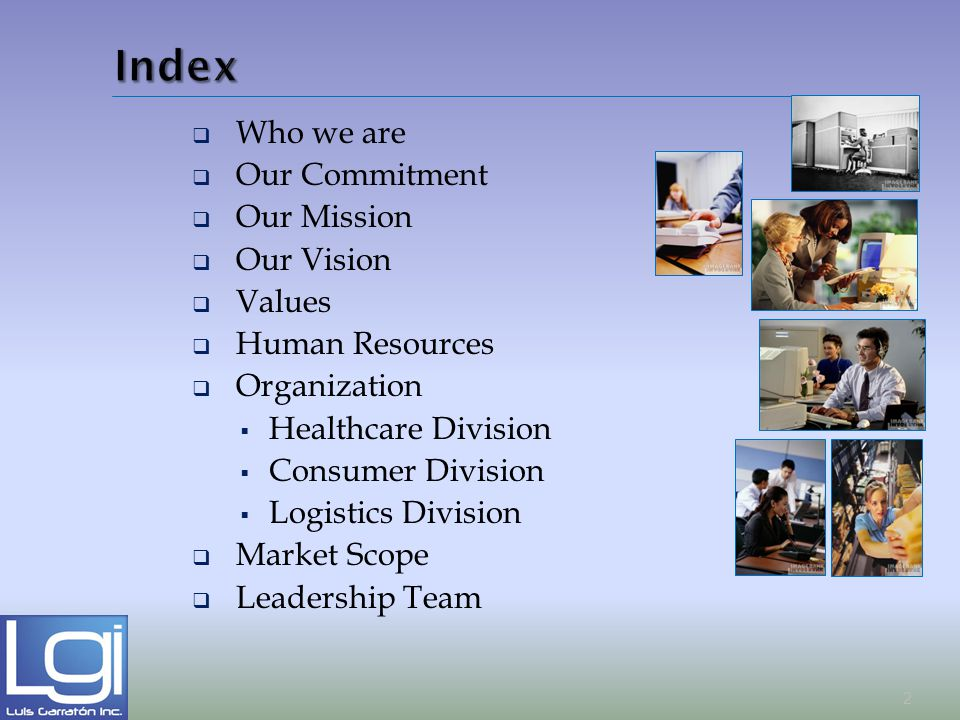 Index Who we are Our Commitment Our Mission Our Vision Values