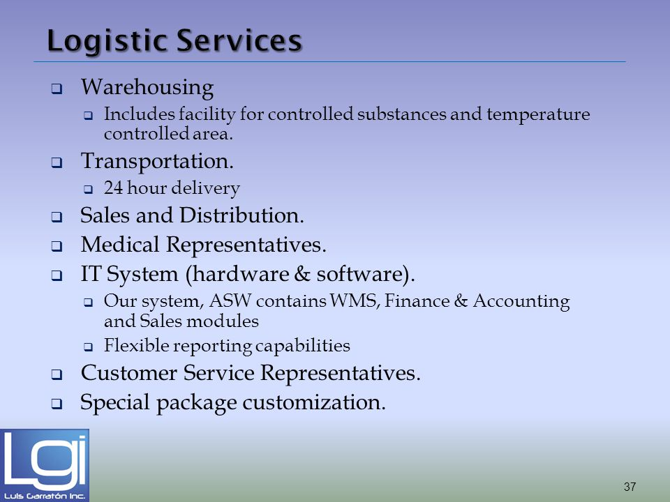 Logistic Services Warehousing Transportation. Sales and Distribution.