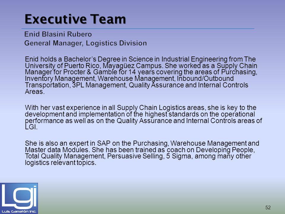 Enid Blasini Rubero General Manager, Logistics Division