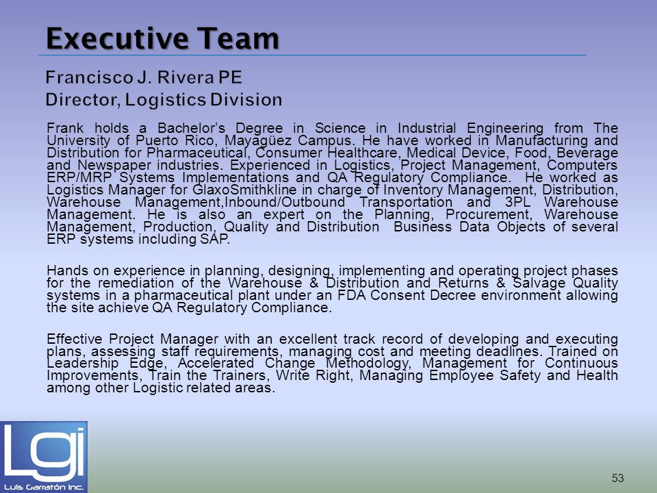 Francisco J. Rivera PE Director, Logistics Division
