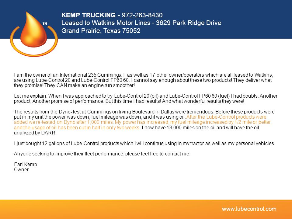 KEMP TRUCKING - 972-263-8430 Leased to Watkins Motor Lines - 3629 Park Ridge Drive Grand Prairie, Texas 75052