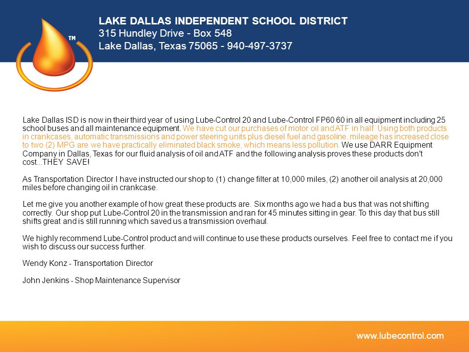 LAKE DALLAS INDEPENDENT SCHOOL DISTRICT 315 Hundley Drive - Box 548 Lake Dallas, Texas 75065 - 940-497-3737