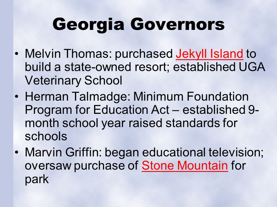 Georgia Governors Melvin Thomas: purchased Jekyll Island to build a state-owned resort; established UGA Veterinary School.