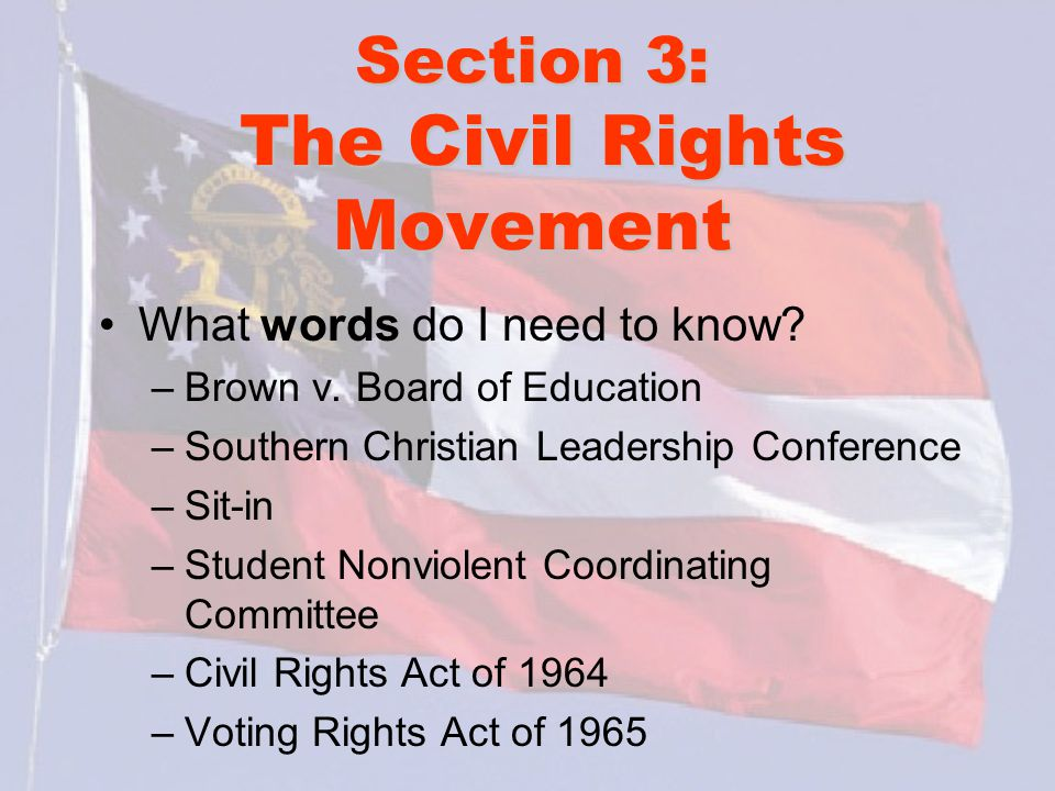 Section 3: The Civil Rights Movement