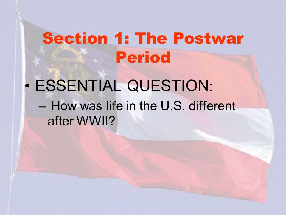 Section 1: The Postwar Period