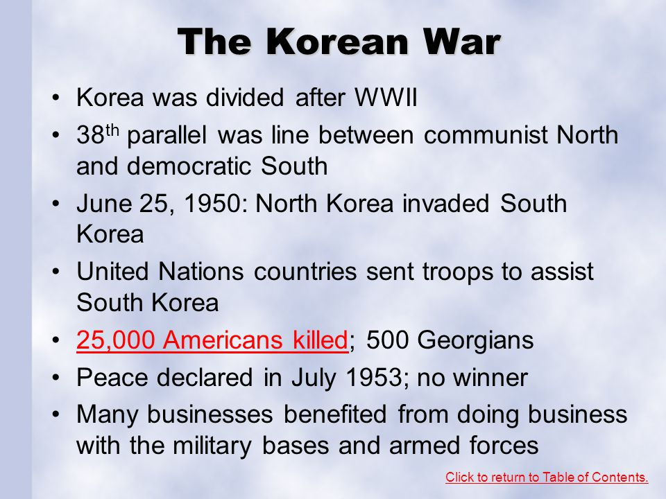 The Korean War Korea was divided after WWII