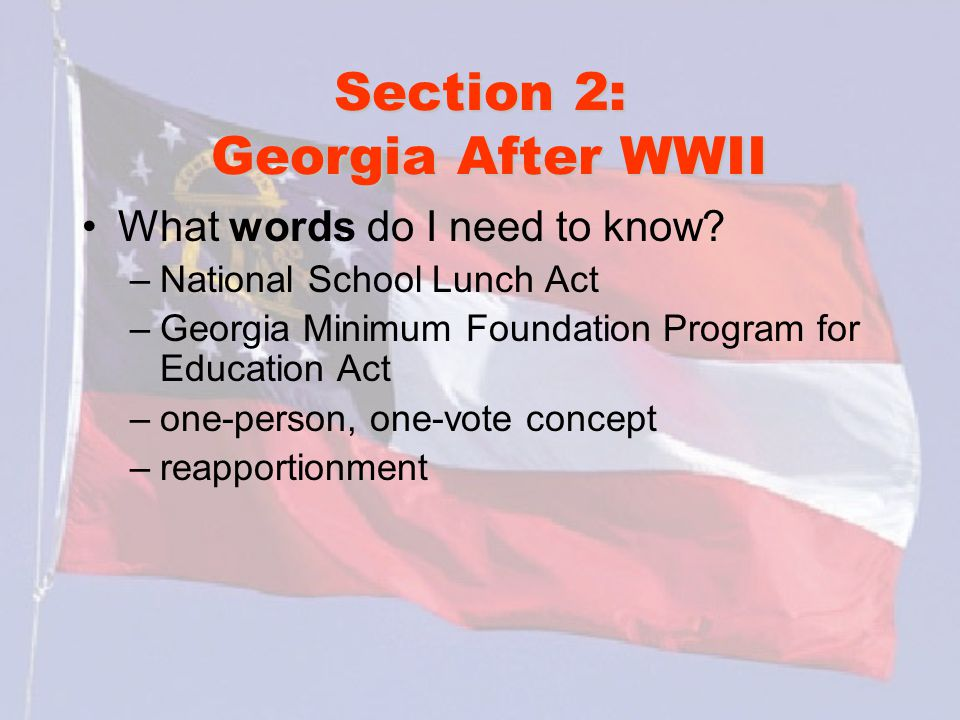 Section 2: Georgia After WWII