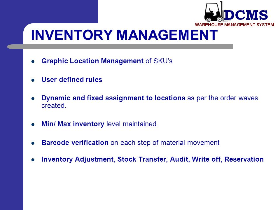 INVENTORY MANAGEMENT Graphic Location Management of SKU's