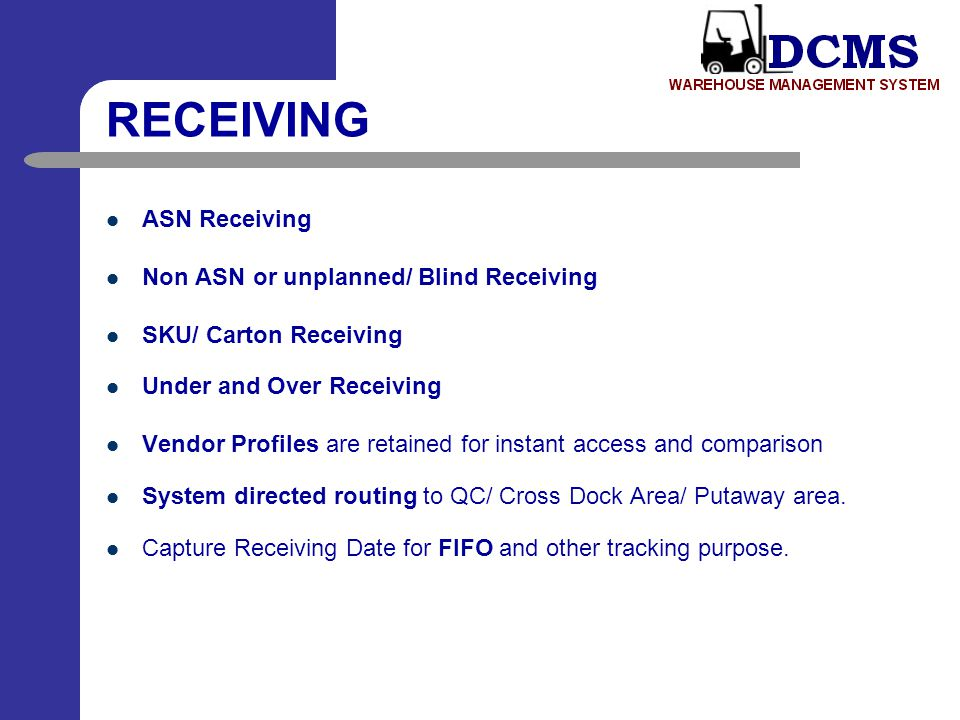 RECEIVING ASN Receiving Non ASN or unplanned/ Blind Receiving