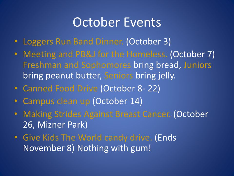 October Events Loggers Run Band Dinner. (October 3)
