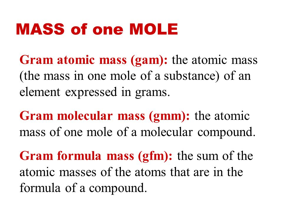 molar mass the molar mass is the mass in grams of one