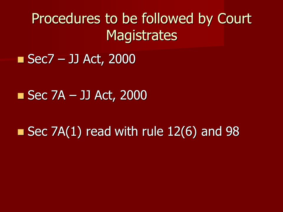 Procedures to be followed by Court Magistrates