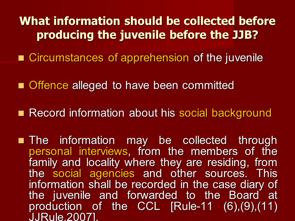 What information should be collected before producing the juvenile before the JJB