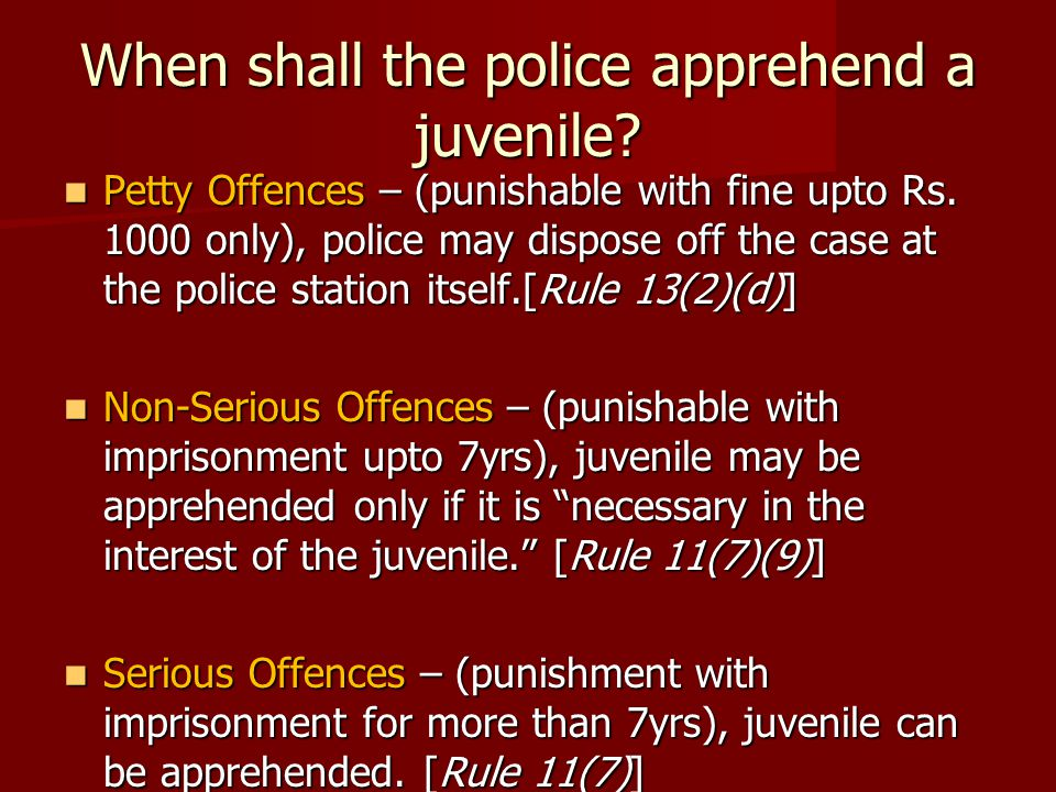 When shall the police apprehend a juvenile