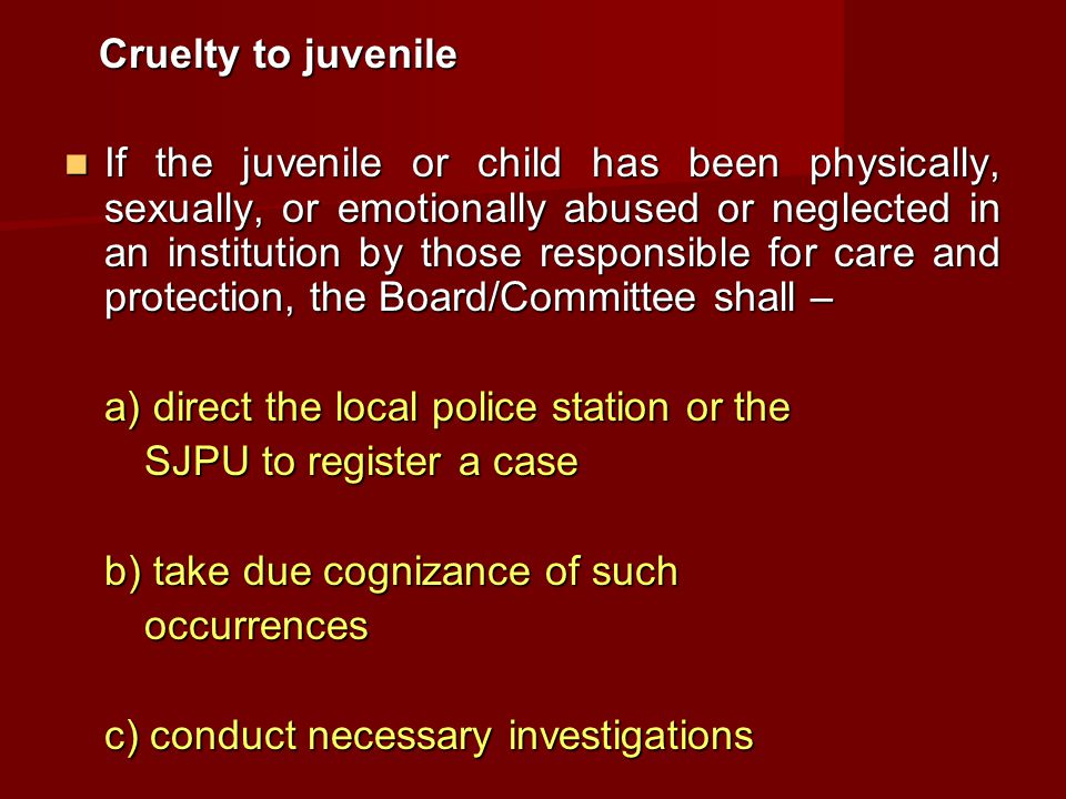 Cruelty to juvenile
