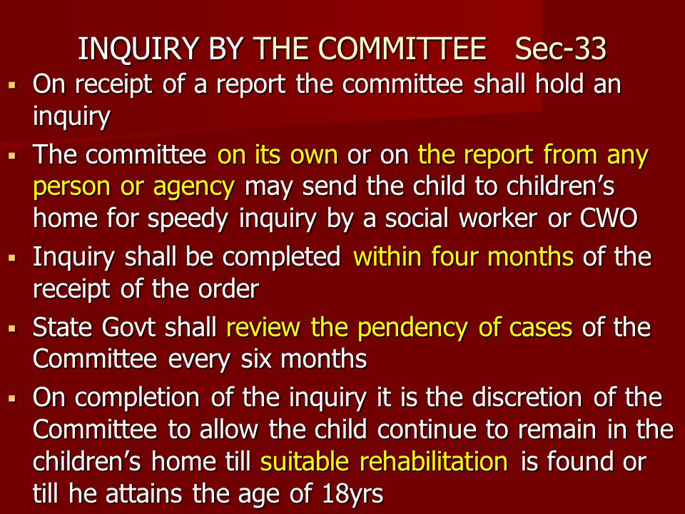 INQUIRY BY THE COMMITTEE Sec-33