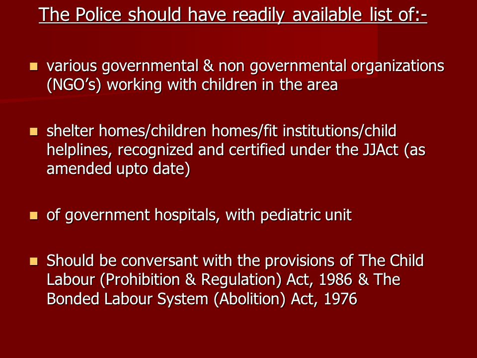 The Police should have readily available list of:-