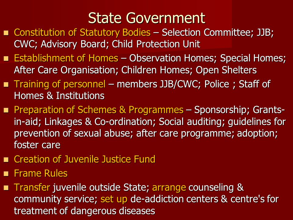 State Government Constitution of Statutory Bodies – Selection Committee; JJB; CWC; Advisory Board; Child Protection Unit.