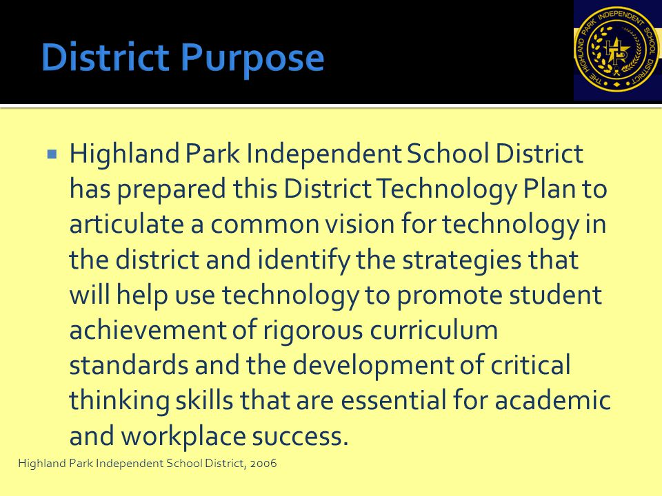 District Purpose