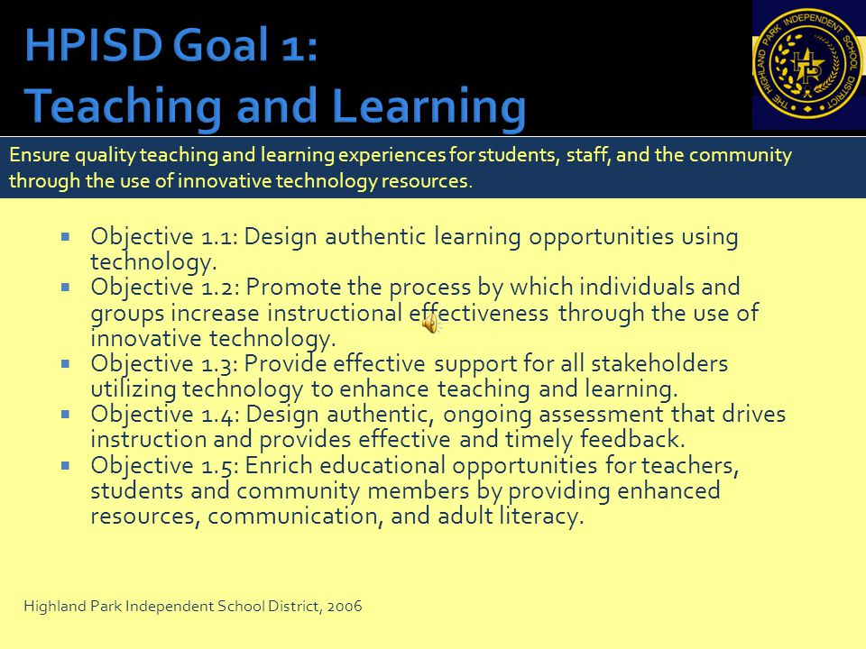HPISD Goal 1: Teaching and Learning