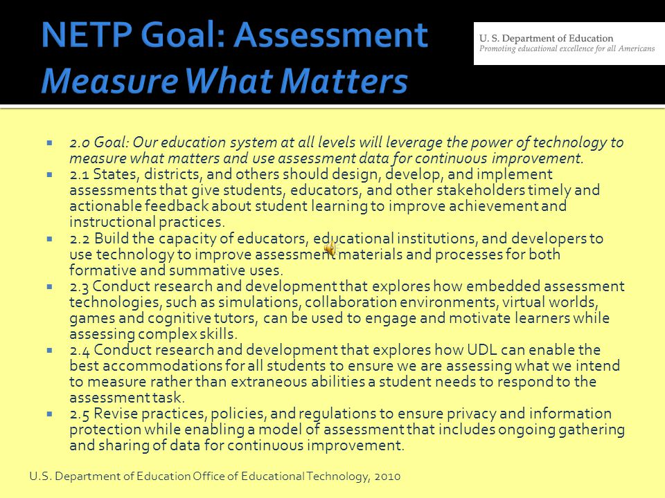 NETP Goal: Assessment Measure What Matters
