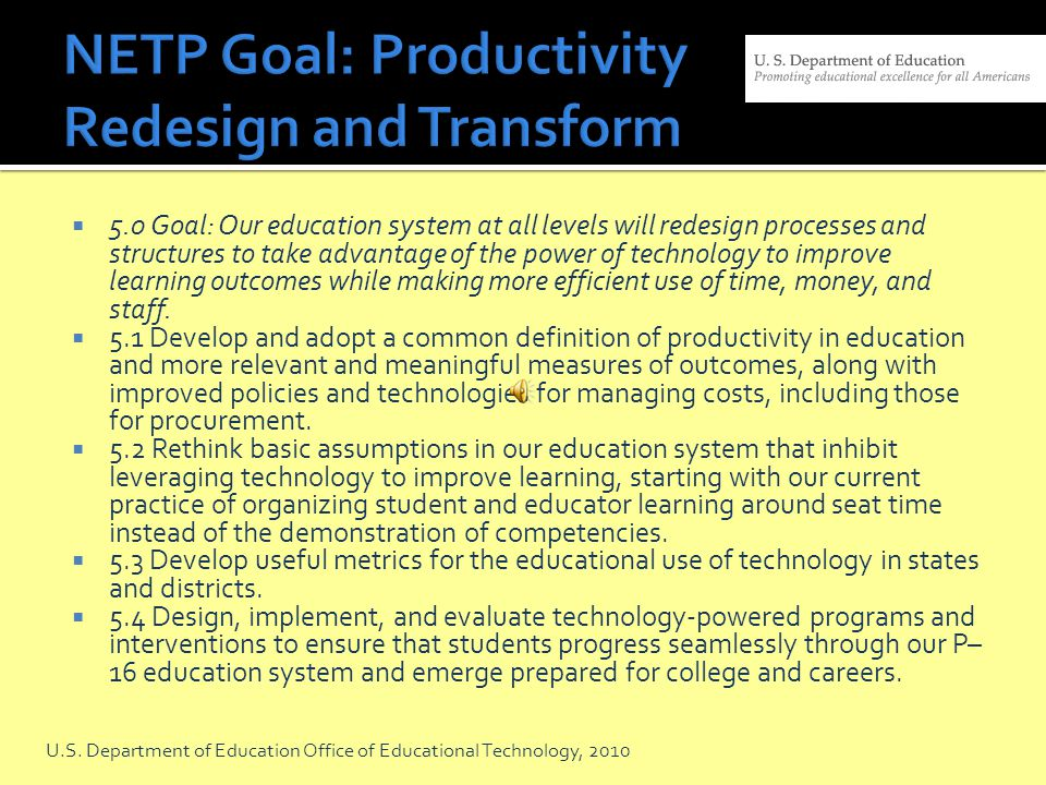 NETP Goal: Productivity Redesign and Transform