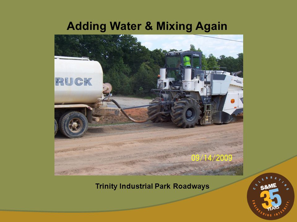 Adding Water & Mixing Again Trinity Industrial Park Roadways